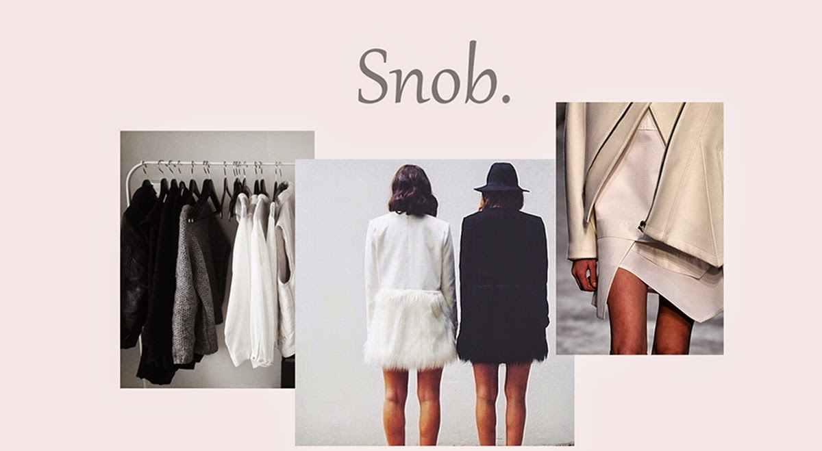 Snob.