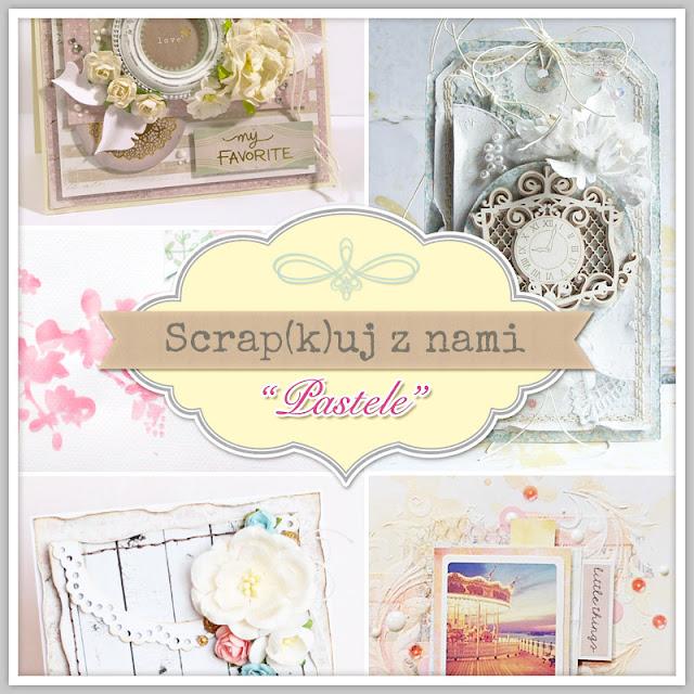 http://scrapkipl.blogspot.com/2015/06/scrapkuj-z-nami-pastele.html