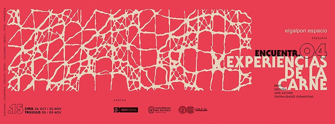 Encuentr04 Experiencias de la Carne - Teatralidades expandidas, arte acción, gestión y redes.