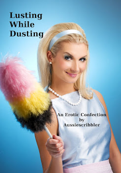 Lusting While Dusting