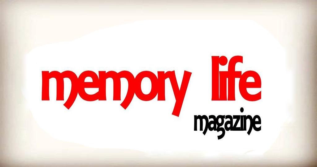 MEMORY LIFE MAGAZINE