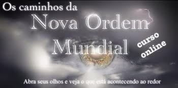Os Caminhos da Nova Ordem Mundial