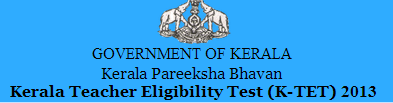 Kerala TET Notification September 2013 Apply Online, Admit Card, Exam