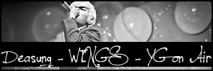 Deasung - WINGS - YG on Air