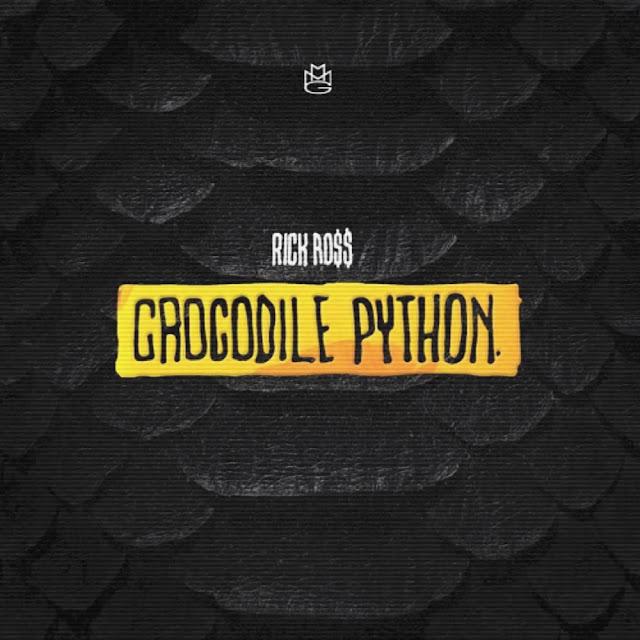 Rick Ross – Crocodile Python (Lyrics)