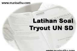 Latihan Soal Tryout UN SD