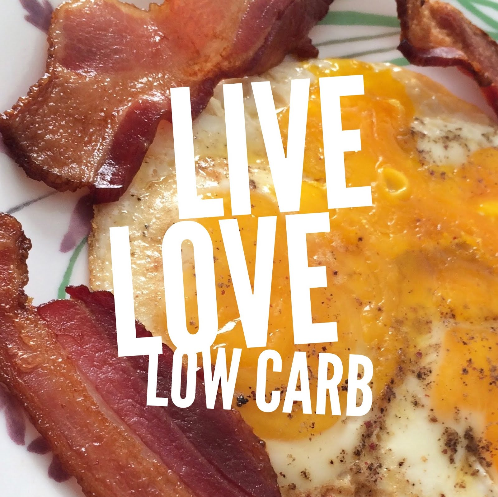 LIVE LOVE LOW CARB