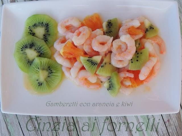 gamberetti kiwi e arancia