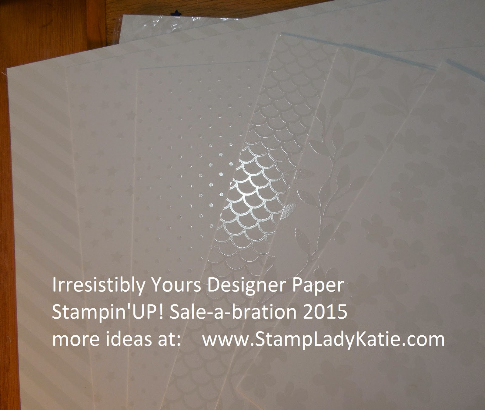 Stampin'UP!'s Irresistibly Yours Designer Paper for Sale-a-bration 2015