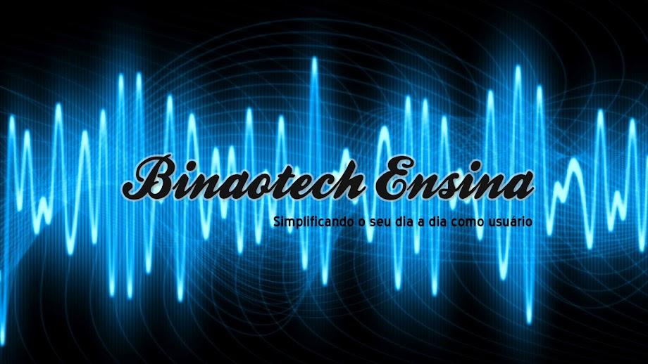 Binaotech Ensina