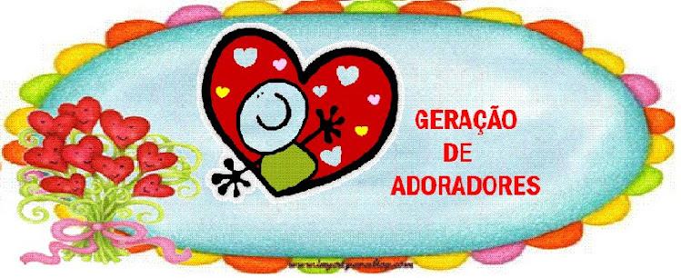 GERAÇÃO DE ADORADORES.ADKM 50