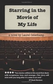 Starring in the Movie of My Life / Giveaway