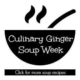 Culinary Ginger soup week