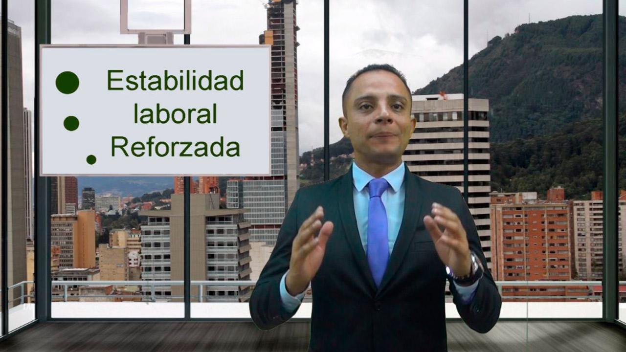 ESTABILIDAD LABORAL REFORZADA