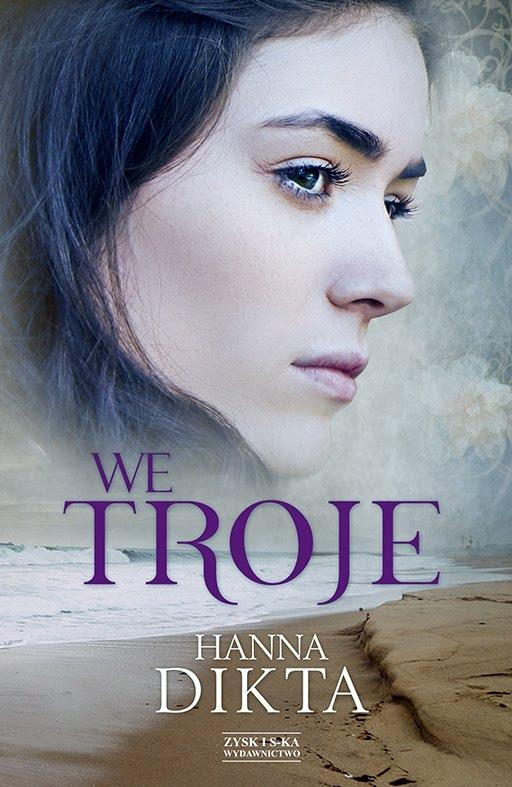 """Hanna Dikta - """"We troje"""""""