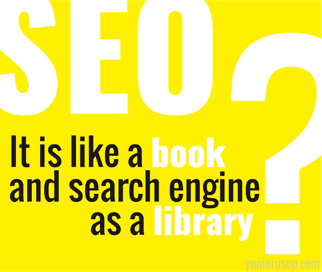 Seo is like a book and search engine as a library