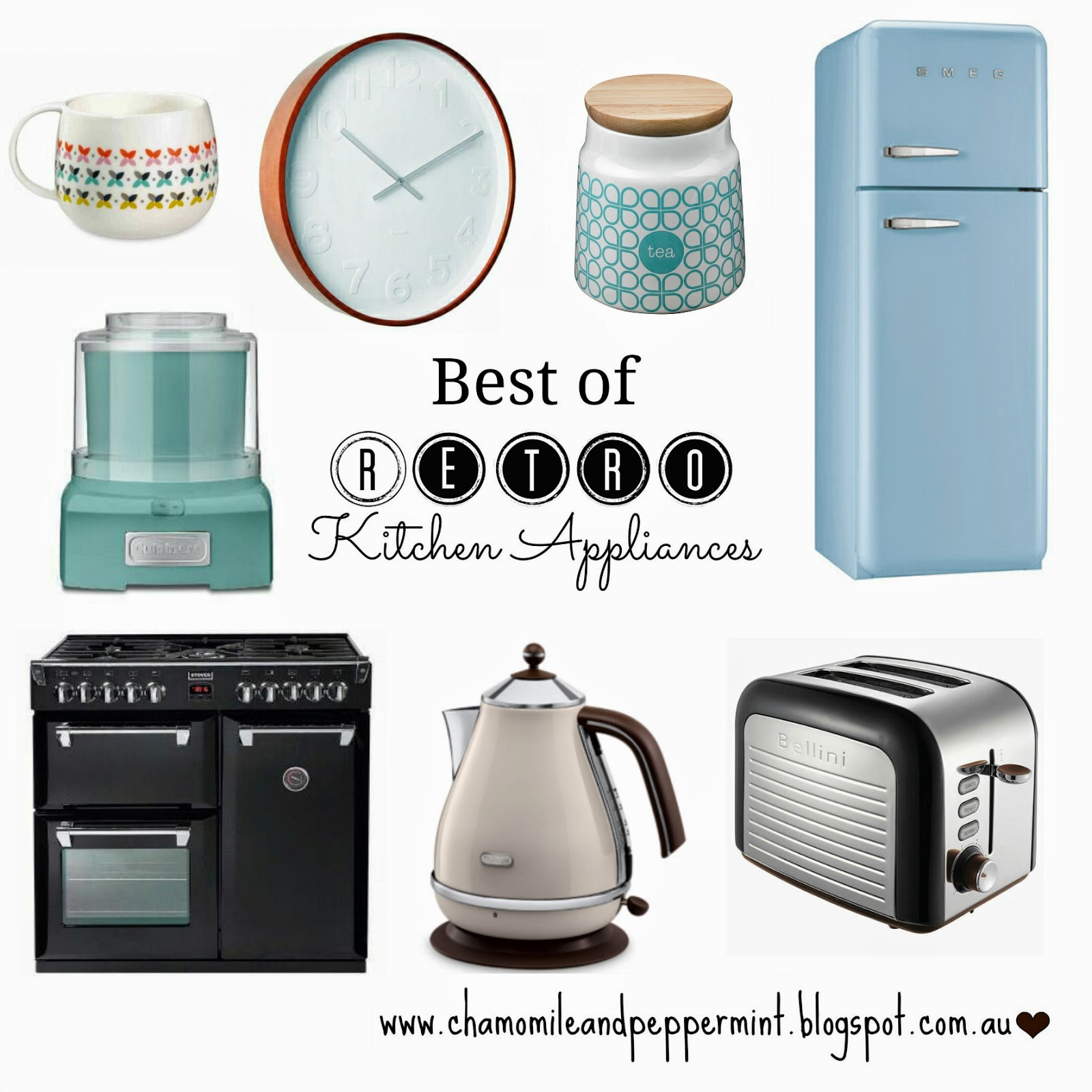 Chamomile & Peppermint: Best Of Retro Kitchen Appliances