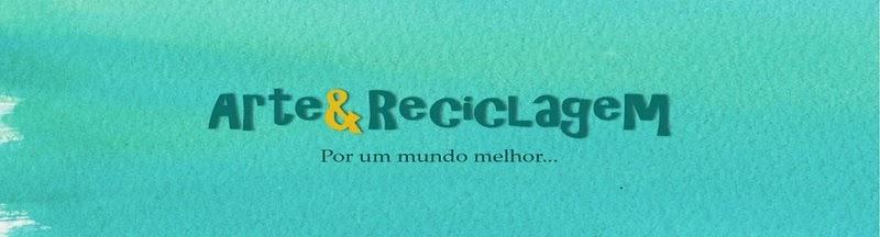 Arte & Reciclagem