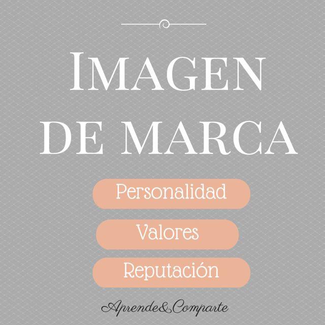 imagen de marca, personalidad valores reputacion