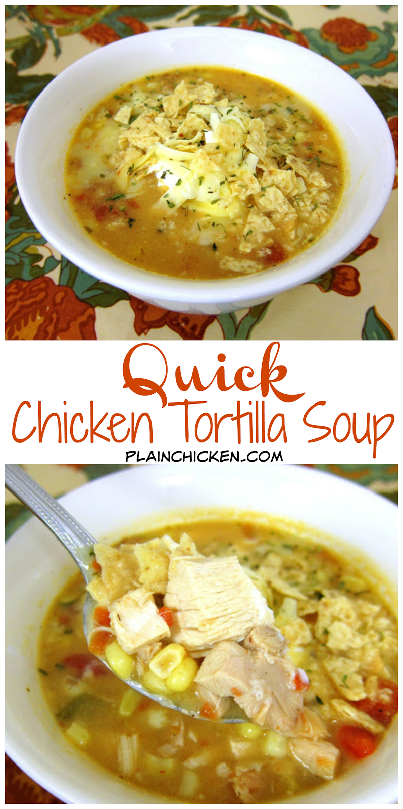 Quick Chicken Tortilla Soup - use rotisserie chicken for a super quick soup that is ready in 10 minutes! Chicken broth, Rotel, corn, chicken, cream of chicken soup, chili powder, garlic and onion. Top with sour cream, tortilla chips and cheese. We love to make this quick soup during the week! Serve with some warm bread or cornbread.