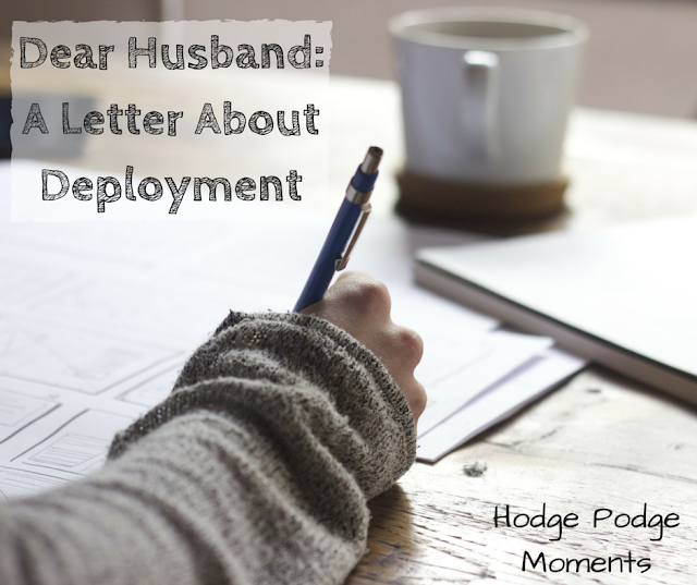 Dear Husband: A Letter About Deployment
