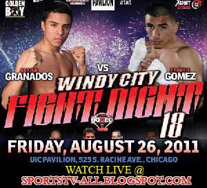 Frankie Gomez vs. Adrian Granados live