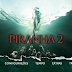 Cinema: Piranhas 2