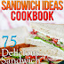 Sandwich Ideas Cookbook - Free Kindle Non-Fiction