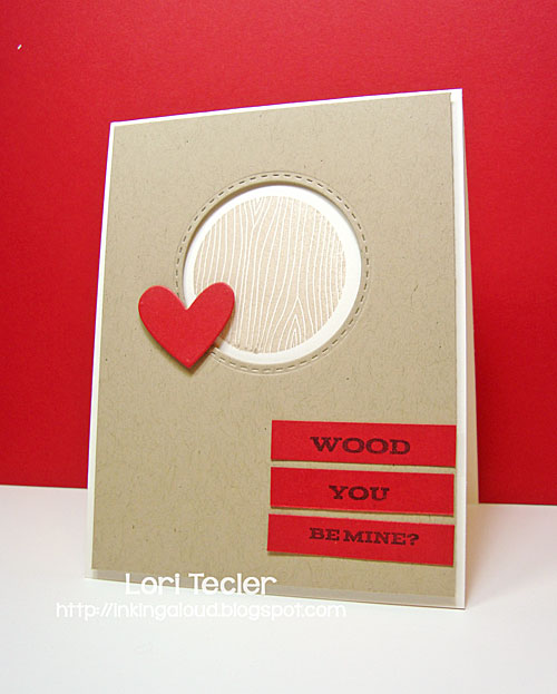 Wood You Be Mine card-designed by Lori Tecler/Inking Aloud-stamps from My Favorite Things