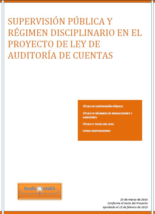 Proyecto Ley Auditoría Cuentas supervisión pública régimen disciplinario