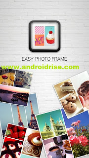 Easy Photo Frame:Easy Collage Android App Download,