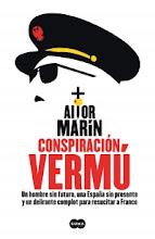Conspiración Vermú, Aitor Marín