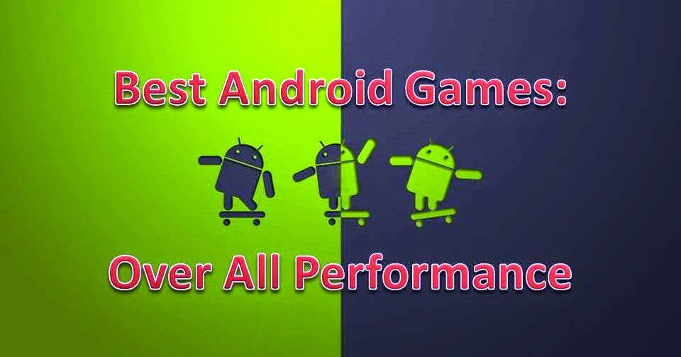 Image Result For Best Android Games In A