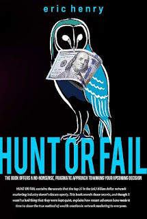 hunt or fail, author eric henry, network marketing book, business book, how to mlm, mlm book, multilevel marketing