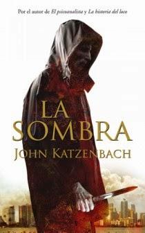 http://www.edicionesb.com/catalogo/autor/john-katzenbach/147/libro/la-sombra_1164.html