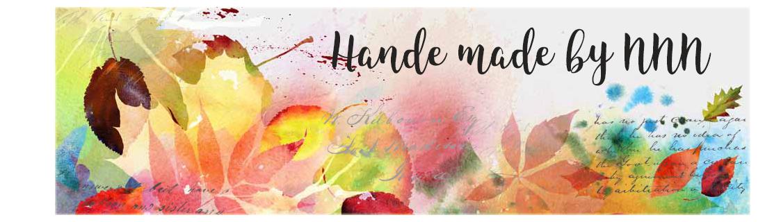 Hand made by NNN