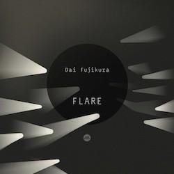 Dai Fujikura - Flare