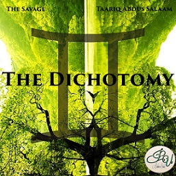 The Savage and Taariq - The Dichotomy EP (Review)