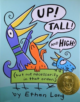 Book cover: 2013 (Theodor Seuss) Geisel Award winner Up! Tall! and High! by Ethan Lang
