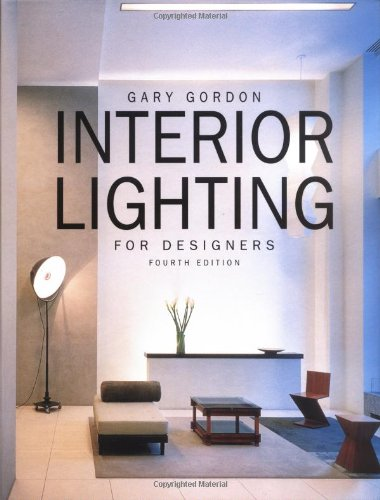 Interior Lighting For Designers Th Edition
