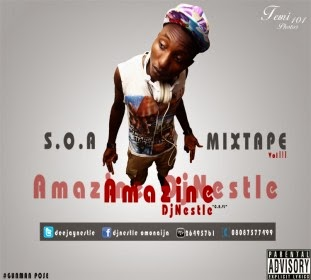 S.O.A. Mixtape Vol 3. Hosted by DJ Nestle