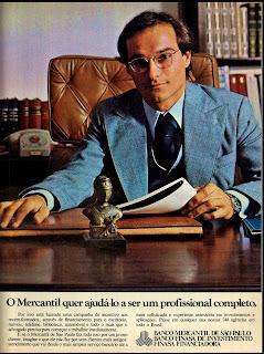 propaganda Banco Mercantil de São Paulo - 1976.  década de 70. os anos 70; propaganda na década de 70; Brazil in the 70s, história anos 70; Oswaldo Hernandez;