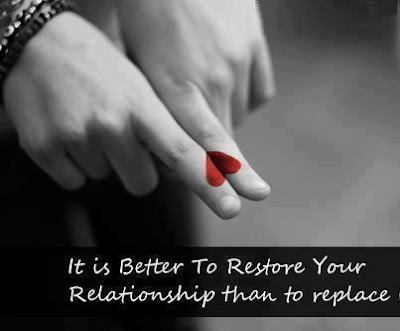 It is better to restore your relationship than to replace.