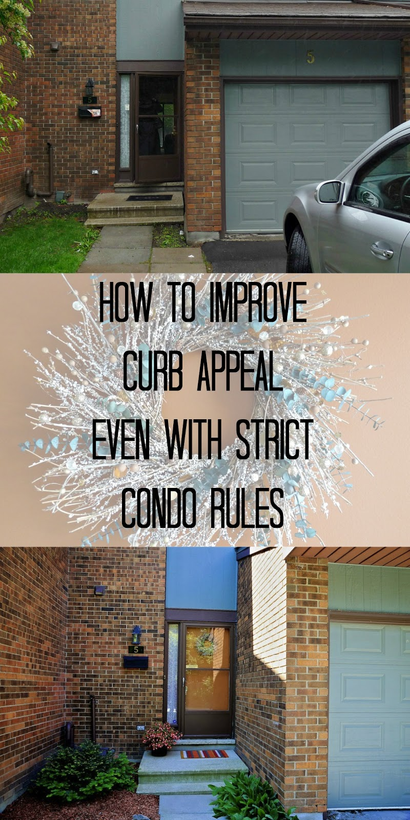 How to improve curb appeal, even with strict condo rules & a small budget