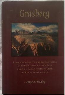 Grasberg Penambangan Tembaga dan Emas di Pegunungan Irian Jaya