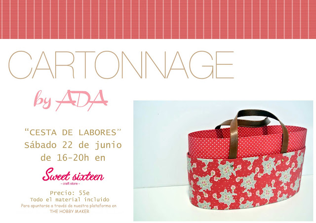 Cartonnage by ADA en Sweet sixteen craft store Cesta de labores