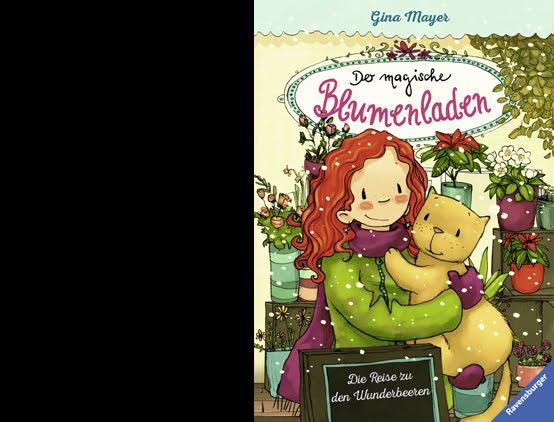 DER MAGISCHE BLUMENLADEN 4: Die Reise zu den Wunderbeeren