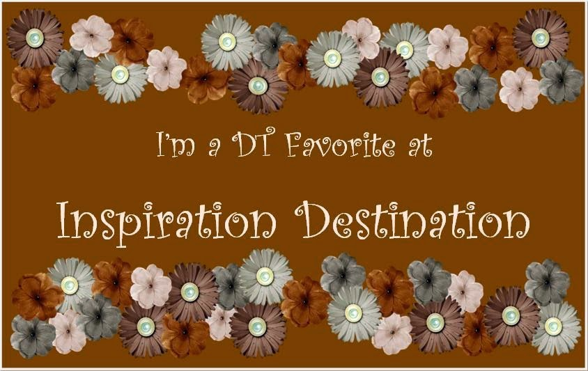 I'm a DT Favorite at Inspiration Destination - Challenge n. 20