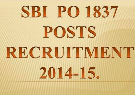 SBI Recruitment 1837 Posts PO( Probationary Officers)  2014 State Bank Of India @ www.sbi.co.in