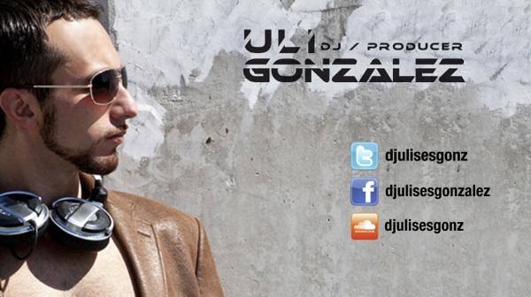Dj Ulises Gonzalez / Uli Gonzalez